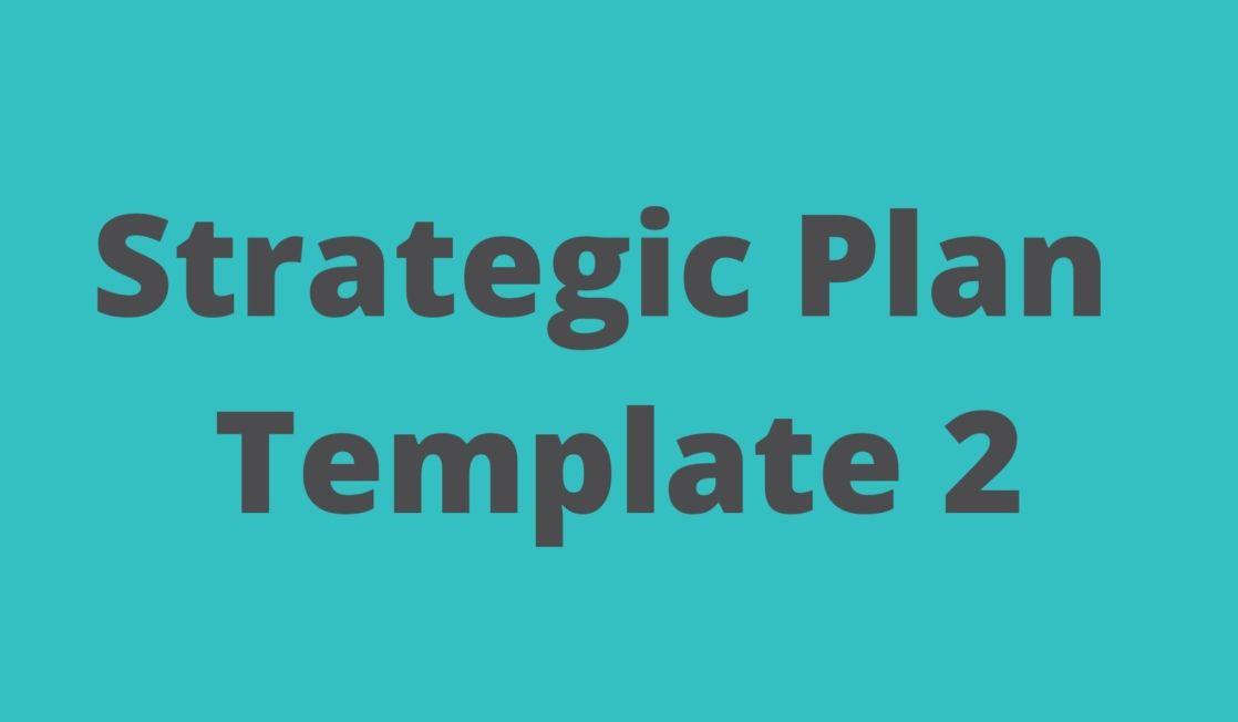 Strategic plan template 2 text